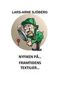 Nyfiken på framtidens textilier