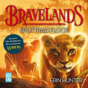 Bravelands - Splittrad flock (ljudbok) av Erin