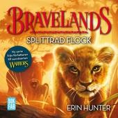 Bravelands - Splittrad flock