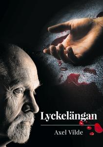 Lyckelängan (e-bok) av Axel Vilde