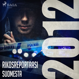 Rikosreportaasi Suomesta 2012 (ljudbok) av Eri