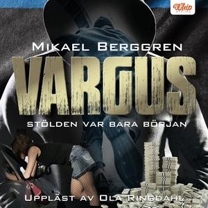 Vargus (ljudbok) av Mikael Berggren