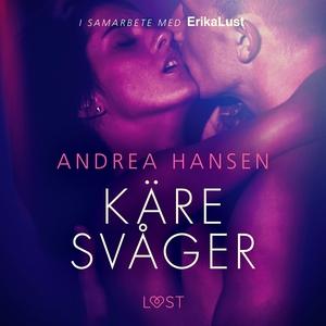 Käre svåger - en erotisk novell (ljudbok) av An