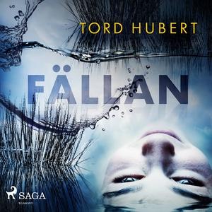 Fällan (ljudbok) av Tord Hubert
