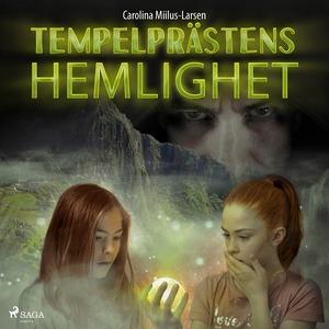 Tempelprästens hemlighet (ljudbok) av Carolina