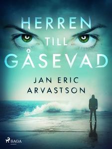 Herren till Gåsevad (e-bok) av Jan Eric Arvasts