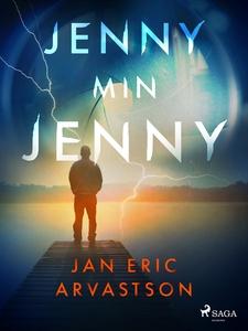 Jenny min Jenny (e-bok) av Jan Eric Arvastson