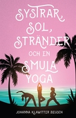 Systrar, sol, stränder och en smula yoga