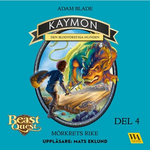 Kaymon - den blodtörstiga hunden (ljudbok) av A