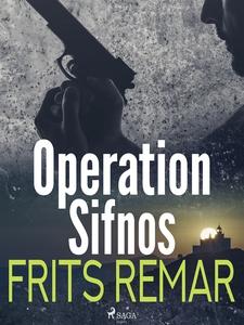 Operation Sifnos (e-bok) av Frits Remar