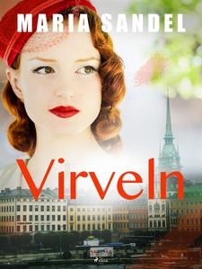 Virveln (e-bok) av Maria Sandel