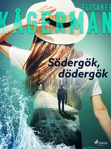Södergök, dödergök (e-bok) av Elisabet Kågerman