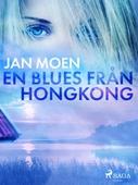 En blues från Hongkong