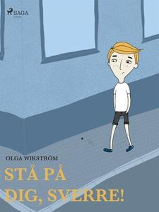 Stå på dig, Sverre! (e-bok) av Olga Wikström
