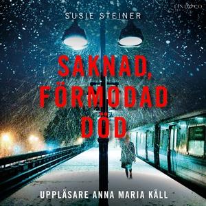 Saknad, förmodad död (ljudbok) av Susie Steiner