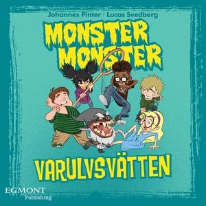 Monster Monster - Varulvsvätten (e-bok) av Joha