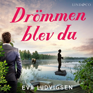 Drömmen blev du (ljudbok) av Eva Ludvigsen