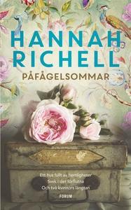 Påfågelsommar (e-bok) av Hannah Richell