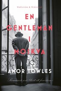 En gentleman i Moskva (e-bok) av Amor Towles