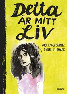 Detta är mitt liv (e-bok) av Rose Lagercrantz