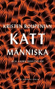 Kattmänniska : och andra berättelser (e-bok) av