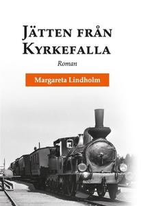 Jätten från Kyrkefalla (e-bok) av Lindholm Marg