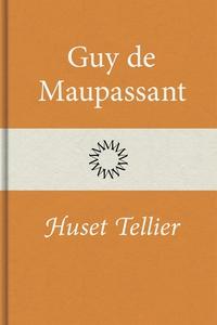 Huset Tellier (e-bok) av Guy de Maupassant