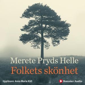 Folkets skönhet (ljudbok) av Merete Pryds Helle
