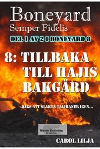 Boneyard 8 Tillbaka till Hajis bakgård (e-bok)