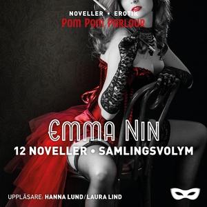 Emma Nin - 12 noveller Samlingsvolym (ljudbok)