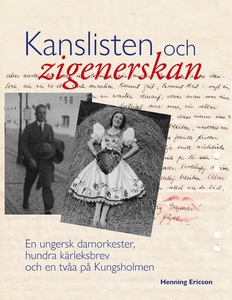 Kanslisten och zigenerskan: En ungersk damorkes