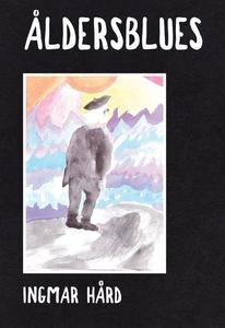 Åldersblues (e-bok) av Ingmar Hård af Segerstad
