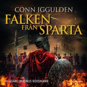 Falken från Sparta (ljudbok) av Conn Iggulden