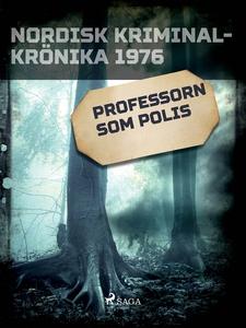 Professorn som polis (e-bok) av Diverse författ