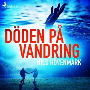 Döden på vandring (ljudbok) av Nils Hövenmark
