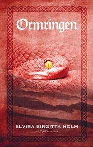 Ormringen (e-bok) av Elvira Birgitta Holm