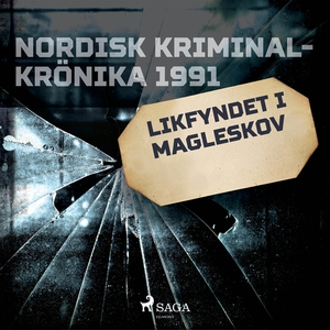 Likfyndet i Magleskov (ljudbok) av Diverse