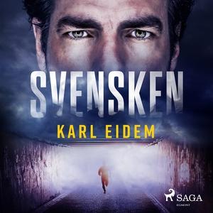 Svensken (ljudbok) av Karl Eidem
