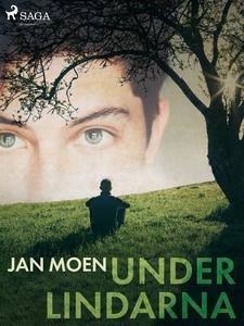 Under lindarna (e-bok) av Jan Moen
