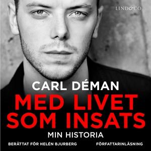 Med livet som insats: Min historia (ljudbok) av