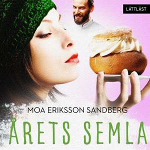 Årets semla (ljudbok) av Moa Eriksson Sandberg