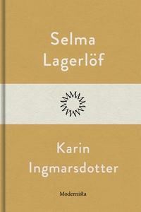 Karin Ingmarsdotter (e-bok) av Selma Lagerlöf