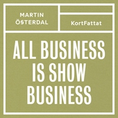 All business is show business – Spelregler för den kreativa eran