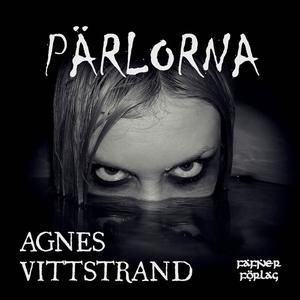 Pärlorna (ljudbok) av Agnes Vitterstrand, Agnes