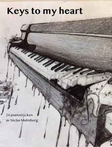 Keys to my heart (e-bok) av Niclas Malmberg