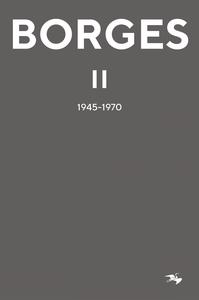 Borges II : 1945–1970 (e-bok) av Jorge Luis Bor