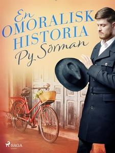 En omoralisk historia (e-bok) av Py Sörman