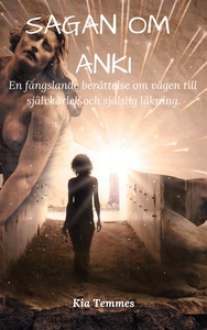 Sagan om Anki (e-bok) av Kia Temmes