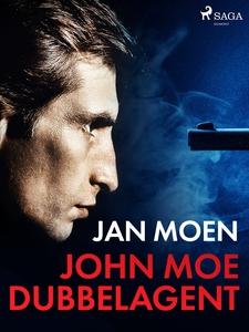 John Moe dubbelagent (e-bok) av Jan Moen