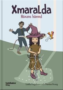 Xmaralda Häxans hämnd (ljudbok) av Loella Finga